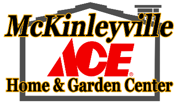 McKinleyville Ace Hardware - Your Helpful Home And Garden Center